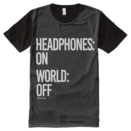 headphones_on_world_off_gym_humor_png_all_over_print_shirt-r554ae487ada14b4eb8789ebf5adc8ccb_jhc26_512